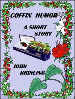 Cover for 'Coffin Humor: A Short Story'