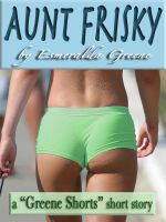 Cover for 'Aunt Frisky; A Short Story of Incest'