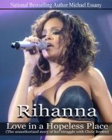 Cover for 'Rihanna: Love in a Hopeless Place'