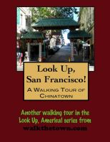 Cover for 'Look Up, San Francisco! A Walking Tour of Chinatown'