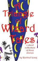 Cover for 'A Triangle of Wizard Tales'