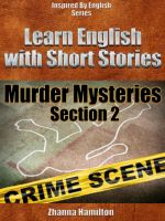 Cover for 'Learn English with Short Stories: Murder Mysteries - Section 2 (Inspired By English Series)'