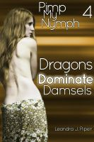 Cover for 'Pimp my Nymph 4: Dragons Dominate Damsels'
