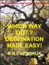 Which Way Out? Declination Made Easy! by Ron Cherchuk