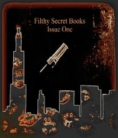 Cover for 'FilthySecretBooks Issue One'