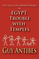 Cover for 'Egypt: Trouble with Temples'