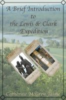 Cover for 'A Brief Introduction to the Lewis and Clark Expedition'