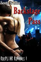 Cover for 'Backstage Pass (Rock Star Romance 1) (Rockstar Erotic Romance)'
