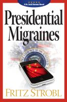 Cover for 'Presidential Migraines'