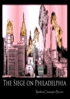 Cover for 'The Siege on Philadelphia'