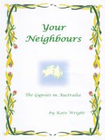 Cover for ''Your Neighbours' The Gypsies in Australia'