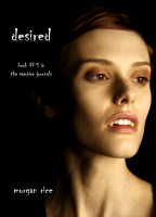 Cover for 'DESIRED (Book #5 in the Vampire Journals)'