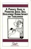 Cover for 'A Parents' Guide to Promoting Social Skill Development During Infancy and Toddlerhood'