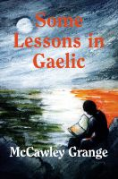 Cover for 'Some  Lessons  In  Gaelic'