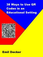 Cover for '38 Ways to Use QR Codes in an Educational Setting'