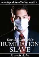 Cover for 'Dr. Blumfield's Humiliation Slave'