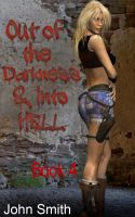 Cover for 'Out of Darkness and Into Hell-4'