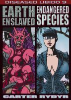 Cover for 'Diseased Libido #9 Earth Enslaved & Endangered Species'