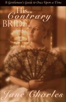 Cover for 'His Contrary Bride (A Gentleman's Guide to One Upon a Time - Book 2)'