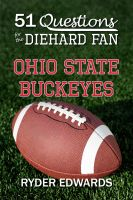 Cover for '51 Questions for the Diehard Fan: Ohio State Buckeyes'
