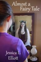 Jessica Elliott - Almost a Fairy Tale