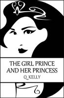 Cover for 'The Girl Prince and Her Princess'