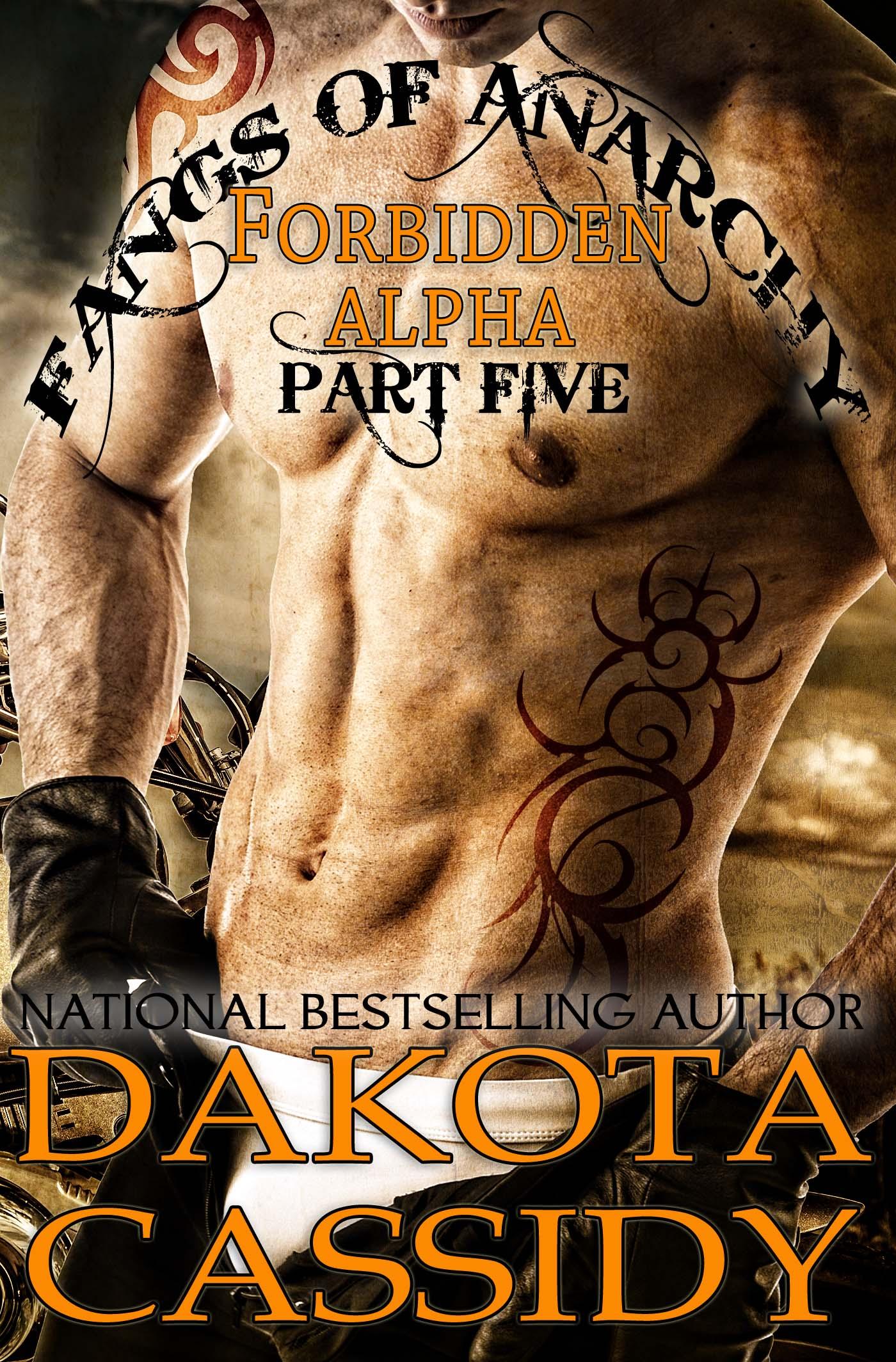 Dakota Cassidy - Fangs of Anarchy-Forbidden Alpha (part 5) Revelation