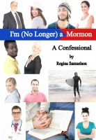 Cover for 'I'm (No Longer) a Mormon: A Confessional'