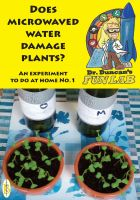 Cover for 'Does microwaved water damage plants?'
