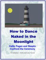 Cover for 'How to Dance Naked in the Moonlight'