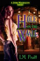 Cover for 'Hole in the Wall: A Jude Magdalyn Exclusive'