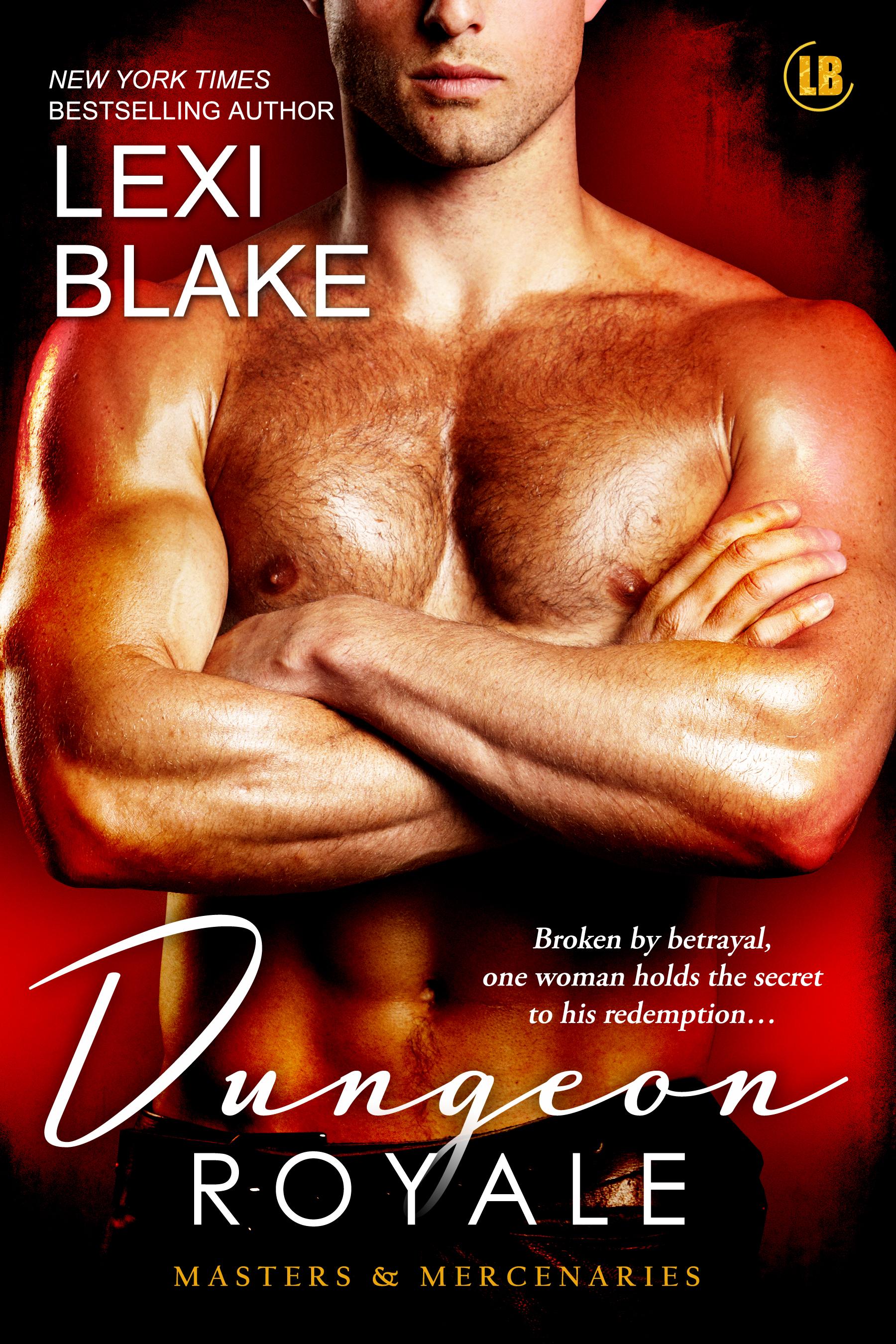 Lexi Blake - Dungeon Royale, Masters and Mercenaries, Book 6