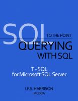 Cover for 'To The Point... Querying with SQL T-SQL for Microsoft SQL Server'