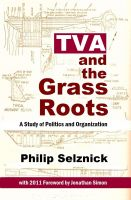 Cover for 'TVA and the Grass Roots: A Study of Politics and Organization'