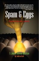 Cover for 'Spam & Eggs: A Johnny Denovo Mystery'