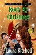 Rock My Christmas by Laura Kitchell