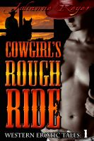 Cover for 'Cowgirl's Rough Ride (Western Erotica)'