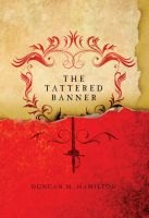 Cover for 'The Tattered Banner (Society of the Sword Volume 1)'