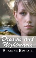 Cover for 'Dreams and Nightmares, Book 3 of The Stonebridge Trilogy'