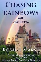 Cover for 'Chasing Rainbows:with Just Us Two'