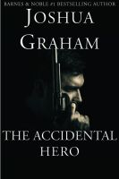 Cover for 'The Accidental Hero'
