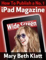 Cover for 'How to Publish A No. 1 iPad Magazine'