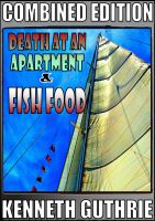 Cover for 'Death At An Apartment and Fish Food (Combined Edition)'