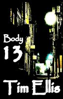 Cover for 'Body 13 (Quigg 2)'