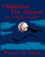 Cover for 'Children of The Dragon: The Vampire Quartet'