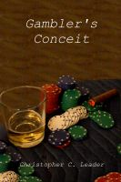 Cover for 'Gambler's Conceit'