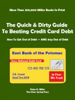 Cover for 'The Quick & Dirty Guide To Beating Credit Card Debt'
