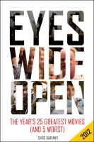 Cover for 'Eyes Wide Open 2012: The Year's 25 Greatest Movies (and 5 Worst)'