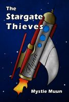 Cover for 'The Stargate Thieves'