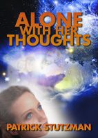Cover for 'Alone With Her Thoughts'